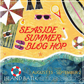 SeaSide Summer with Island Batik