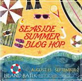 SeaSide Summer with Island Batik