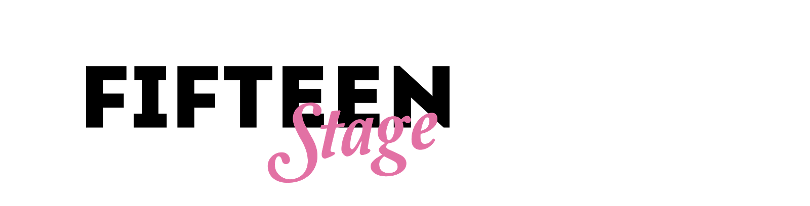 Fifteen Stage