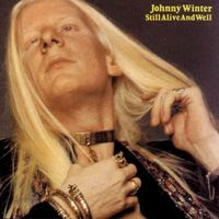 johnny winter - still alive and well (1973)