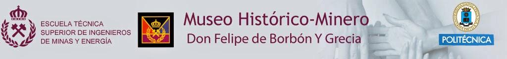 Museo Histórico-Minero Don Felipe de Borbón Y Grecia