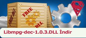 Libmpg-dec-1.0.3.dll Hatası çözümü.