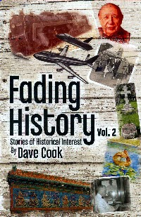 "Dave Cook ""Fading History, Volume 2"""