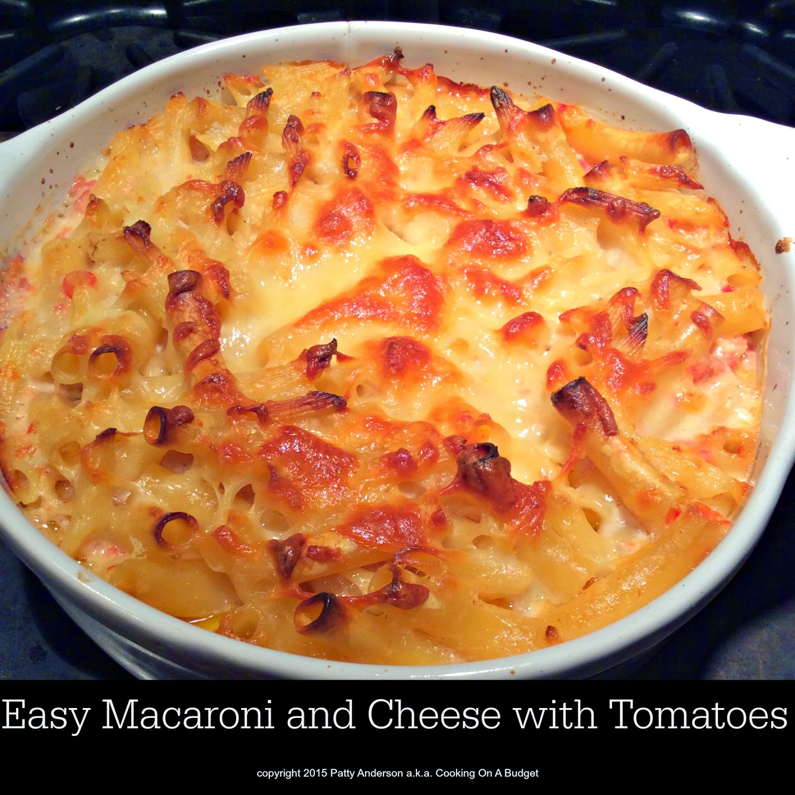 Cooking On A Budget: Easy Macaroni and Cheese with Tomatoes