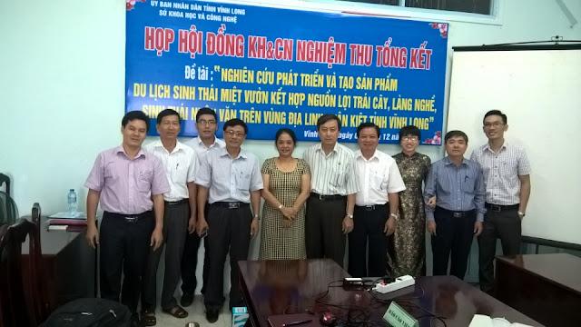 Nghiệm thu tổng kết đề tài du lịch sinh thái miệt vườn tỉnh Vĩnh Long