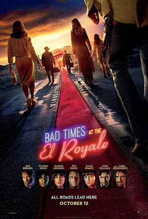 Poster Of Hollywood Film Watch Online Bad Times at the El Royale 2018 Full Movie Download Free Watch Online 300MB