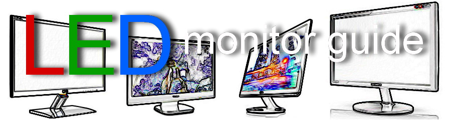 LED Monitor Guide
