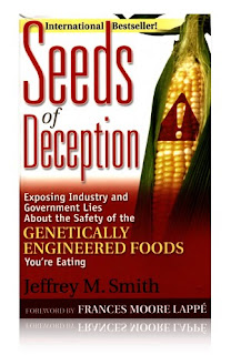 International Bestseller - Seeds of Deception, Exposing Industry and Government Lies About the Safety of the Genetically Engineered Foods You're  Eating by Jeffrey M. Smith