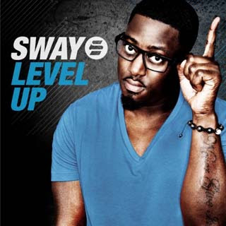 Sway – Level Up Lyrics | Letras | Lirik | Tekst | Text | Testo | Paroles - Source: musicjuzz.blogspot.com