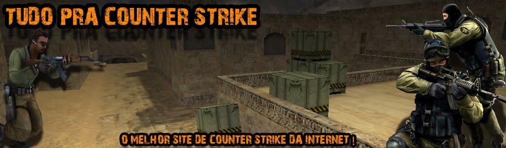 Tudo Pra Counter Strike