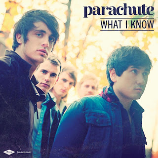 Parachute - What I Know Lyrics
