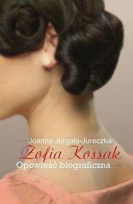 http://datapremiery.pl/joanna-jurgala-jureczka-zofia-kossak-premiera-ksiazki-7348/
