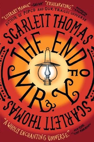 The End of Mr Y by Scarlett Thomas