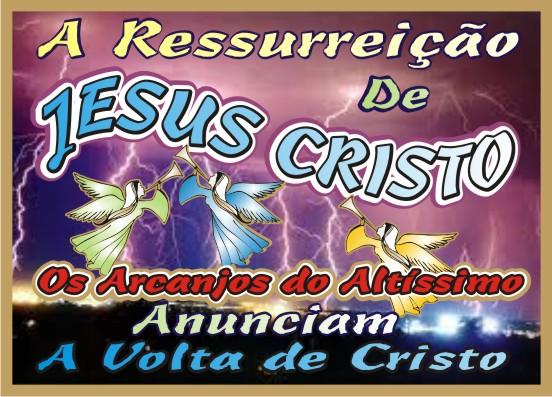 A Ressurreição e A Volta de Jesus