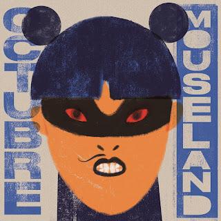 Octubre Mouseland disco