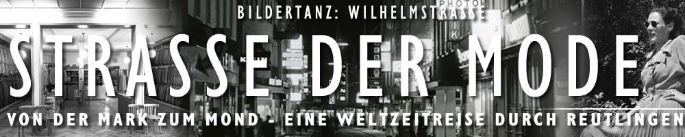 Bildertanz-Wilhelmstraße