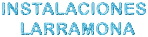 - INSTALACIONES LARRAMONA -