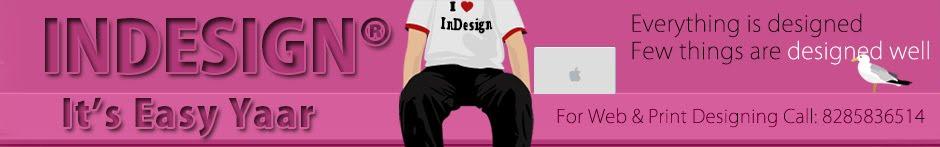 InDesign Its Easy Yaar