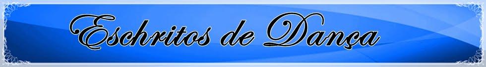 ..::EscHritos de DANÇA::.. | By: CHRISTIANNE GALDINO
