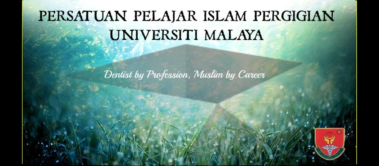 Persatuan Pelajar Islam Pergigian Universiti Malaya