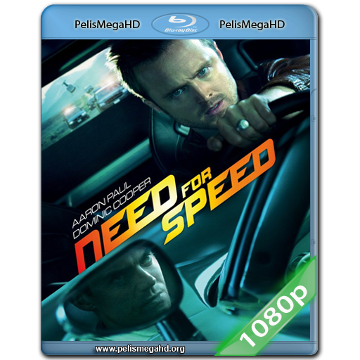 NEED FOR SPEED (2014) FULL 1080P HD MKV ESPAÑOL LATINO