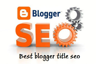 Cara Mengubah Judul/Title Blog Seo Friendly