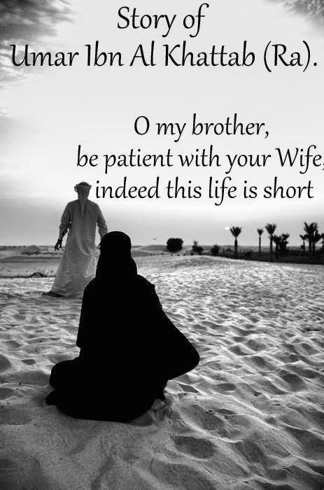 Story of Umar Ibn Al Khattab (Ra) ( about wife )