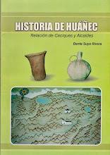 """Publicación del libro: """"HISTORIA DE HUÁÑEC - Relación de Caciques y Alcaldes"""""""