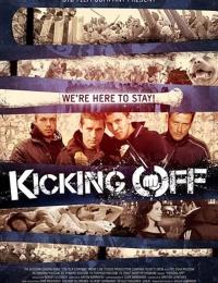 Kicking Off | Bmovies