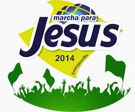Marcha para Jesus 2014 de Amargosa-BA.