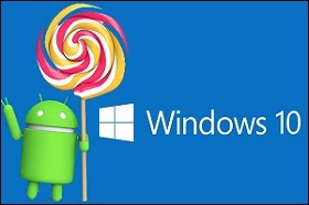 http://www.aluth.com/2015/03/windows-10-can-run-android-device.html
