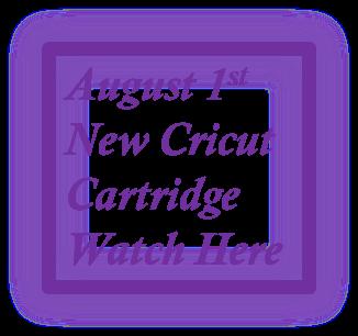 NEW Cricut Cartridge Coming August 1st