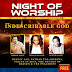 EXCLUSIVE + EVENT ::: Bryon Cage, Shana Wilson, Sonnie Badu and more Set for RCCG's Night of Worship