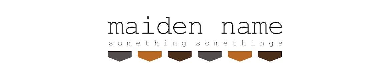 Maiden Name