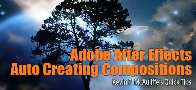 After Effects - Auto-Creating Compositions,Compositions after effects,after effects  Compositions,Compositions tutorial,Compositions effects,Compositions VFX