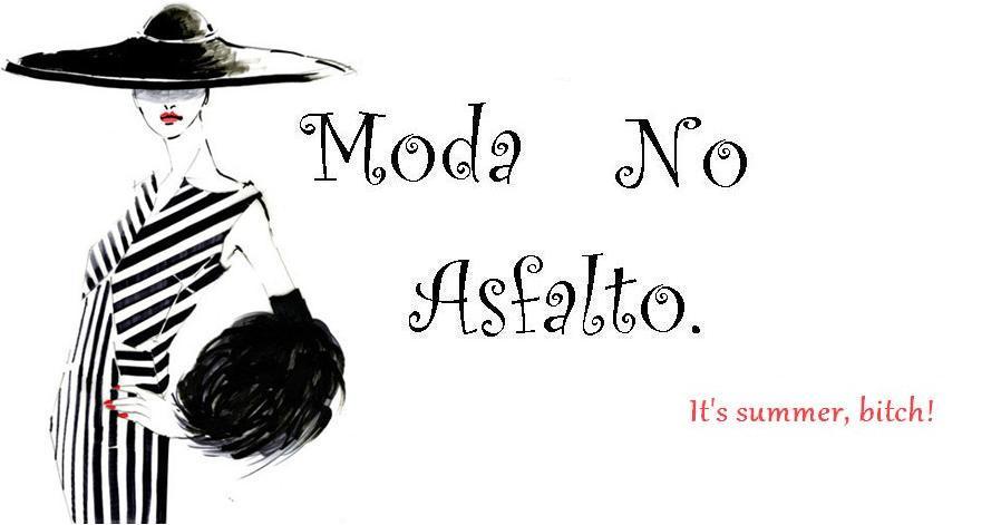 Moda No Asfalto