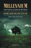 """Sunt prezent în antologia """"Millennium F&SF: Şase ani de Ficţiuni""""."""