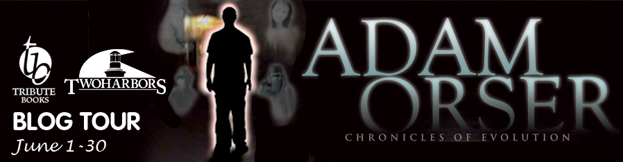 Adam Orser: The Chronicles of Evolution Blog Tour