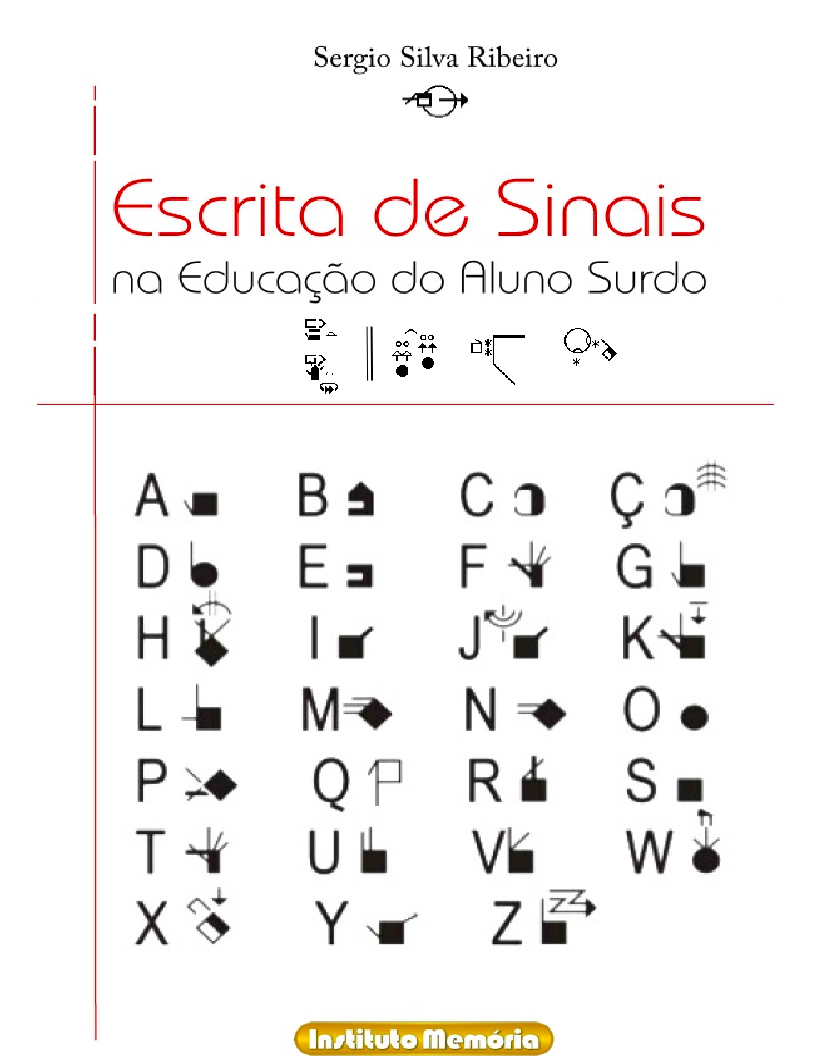 Escrita de Sinais na Educação do Aluno Surdo (SignWriting in Education of the Deaf Student)