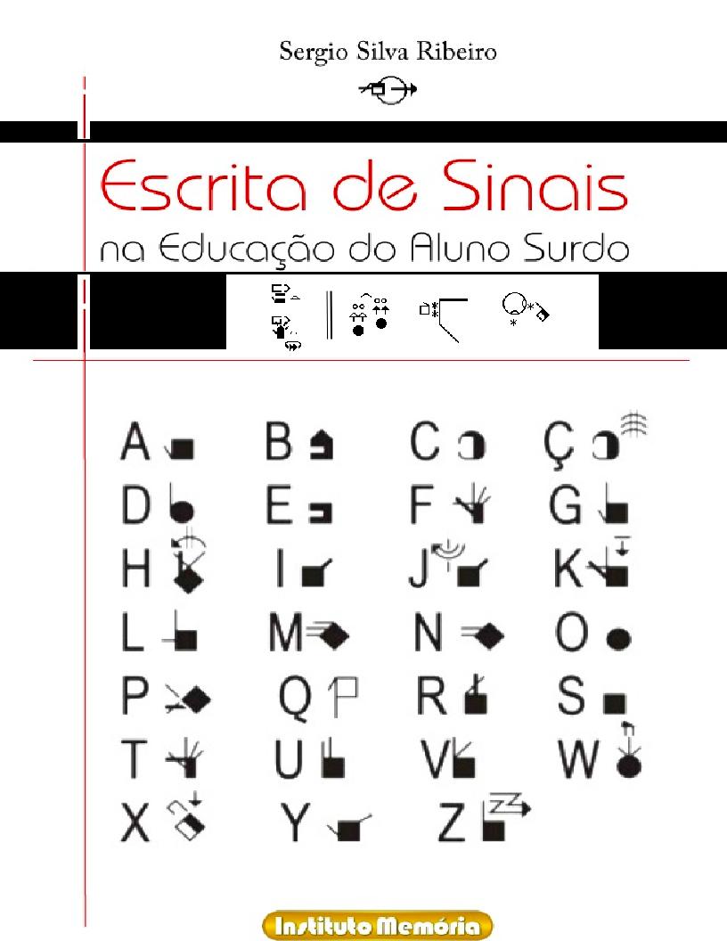 Escrita de Sinais na Educação do Aluno Surdo (SignWriting in Education of the Deaf Student)