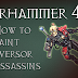 Tutorial: How to Paint Eversor Assassins