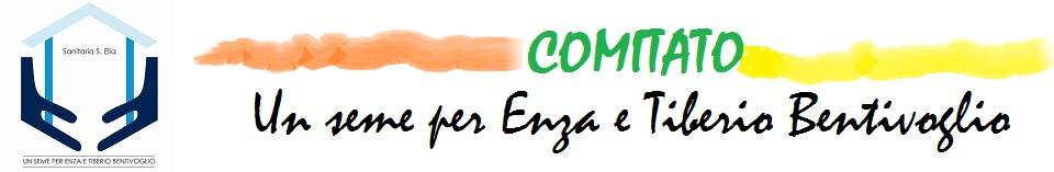 """Comitato """"Un seme per Enza e Tiberio Bentivoglio"""""""