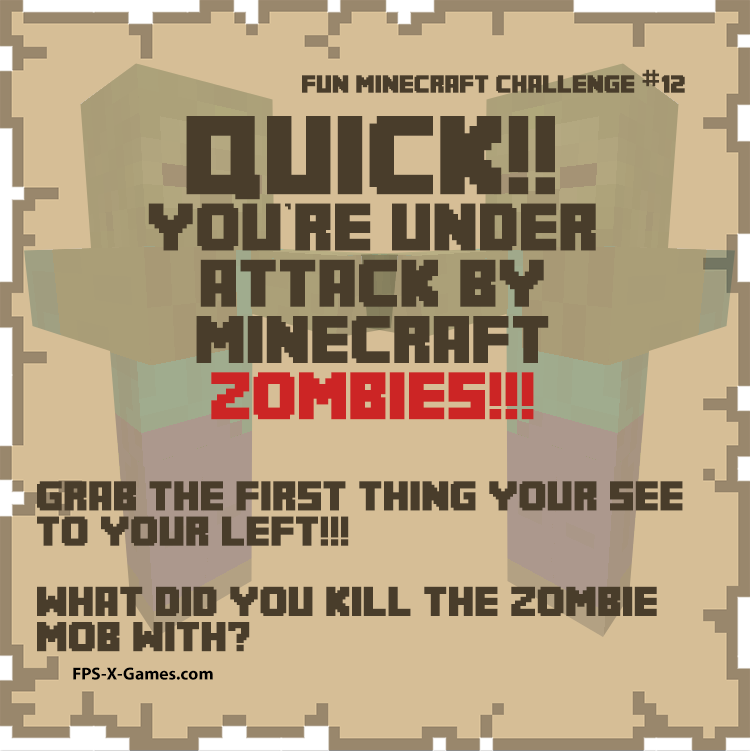 Fun Minecraft Challenge No12 - Quick Minecraft Zombie Attack