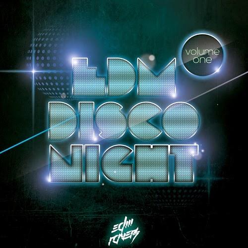 EDM Disco Night Vol 1