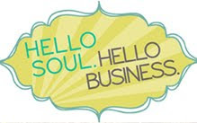 Hello Soul Hello Business