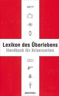 Karl L. von Lichtenfels Lexikon des Überlebens