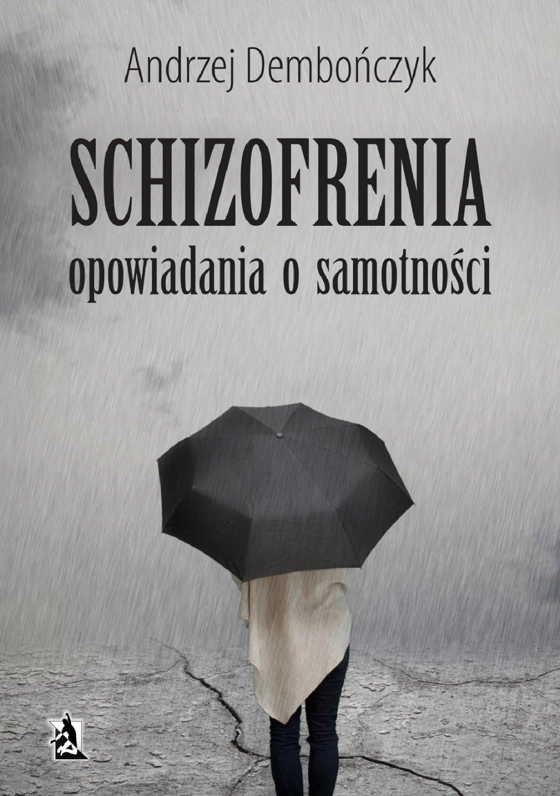 Schizofrenia. Opowiadania o samotności