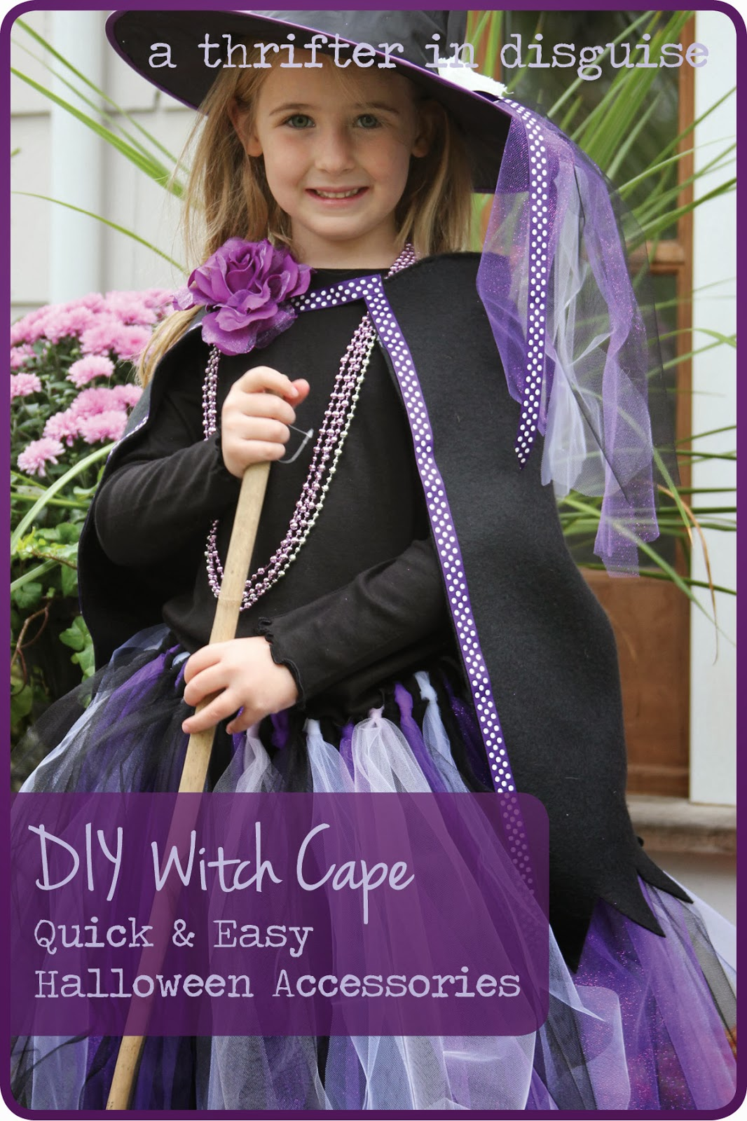 These capes were not part of my original plan for the girlsu0027 witch costumes (I really considered the Wicked Witch Tutus to be the pièce de résistance) ...  sc 1 st  A Thrifter in Disguise & A Thrifter in Disguise: Halloween Witch Costume Part 2: Fleece Cape