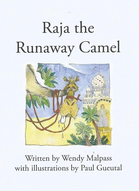 Raja the Runaway Camel