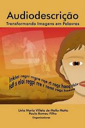Versões para Download - Livro: Audiodescrição - Transformando Imagens em Palavras